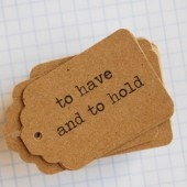 To have and to hold favor tags