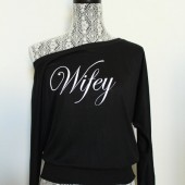 Off the Shoulder Wifey Shirt