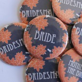 Bridesmaids Buttons
