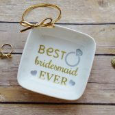 Best Bridesmaid Ever Ring Dish