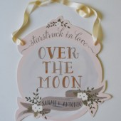 Wedding Sign/Over the Moon