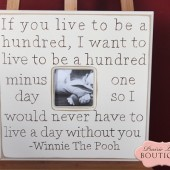 If you live to be one hundred, 20x20 picture frame