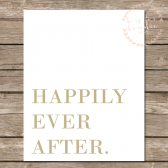 Happily Ever After Gold Wall Print