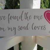 "Personalized Wedding Sign with heart, your initials, est. date and ""I have found the one whom my soul loves"" in colors of your choice"