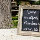 """Today we're all family"" Wedding Ceremony Seating Sign"