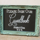 "Chalkboard ""Please Sign Our Guestbook"" Sign"