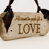 "Driftwood Sign ""All because two people fell in Love"" Rustic Modern Wedding Sign"
