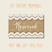 "Reserved Sign: Burlap and Lace 4x6"" and 5x7"""