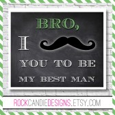 Bro Will You Be My Groomsman Card / Ask Your Best Man