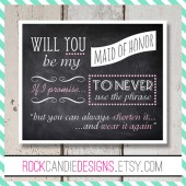 Will You Be My Maid of Honor if I promise to Never Use the Phrase But You Can Always Shorten it and Wear it Again Card