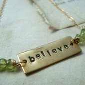 Believe Necklace With Peridot - Brass, Hand Stamped
