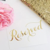 Reserved Gold Foil Whimsical Wedding Sign