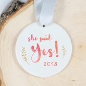 Engagement Gift - She said yes ornament - engagement ornament - marriage proposal - wedding proposal - wedding gift - anniversary gift