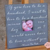 If you live to be one hundred, Winnie the Pooh quote, Picture frame