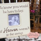 We knew you would be here today, Picture frame