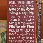 Rustic Love Quote, Wood Sign, Peanut to my Butter