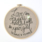 Wedding Mumford and Sons Quote. Handmade 7 inch Embroidery Hoop Art Home Decor.