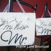 I'm her Mr, I'm his Mrs Wedding Signs