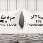 couples pillowcases, couples pillows, couples gifts, gift for couple, thousand years, i have loved you for a thousand years, cristina perri