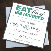 Eat, Drink and Be Married Save the Date