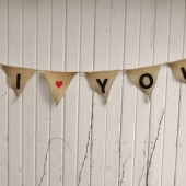 I Love You - Burlap Flag Banner