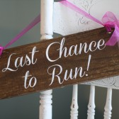 Last Chance to Run Ring Bearer Wedding Sign