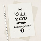 Will You Be My Matron of Honor