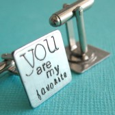 You are my favorite Cuff Links