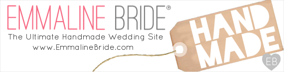 Handmade Wedding Blog - Emmaline Bride