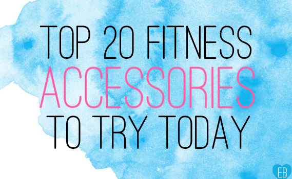 20 best fitness accessories to try today