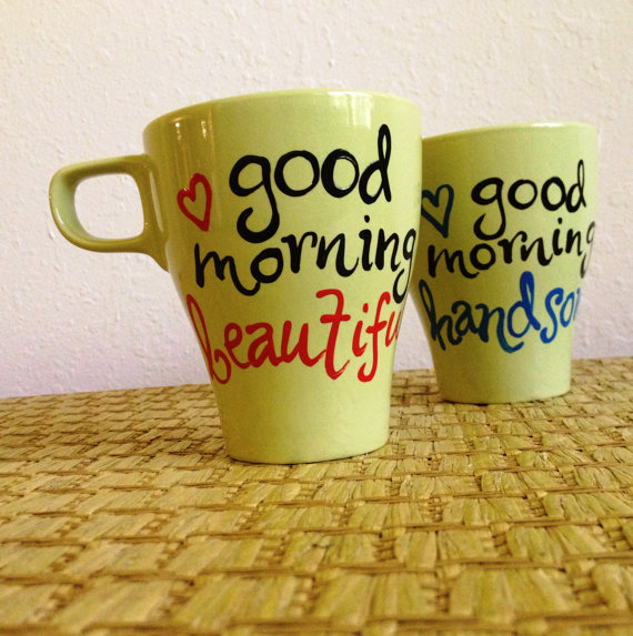 good morning beautiful good morning handsome mugs