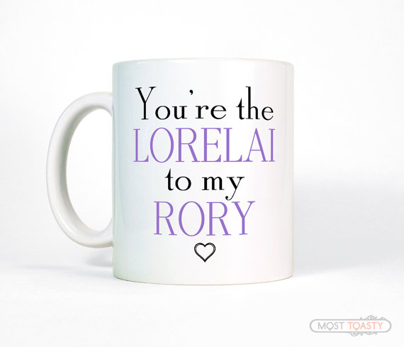 lorelai to my rory coffee mug by MostToastyGoods | unique gifts for mom
