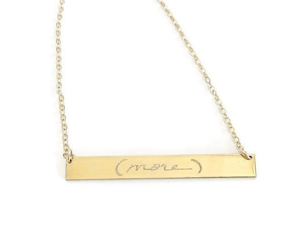 love you more necklace - handwritten jewelry gifts   http://emmalinebride.com/gifts/handwritten-jewelry/