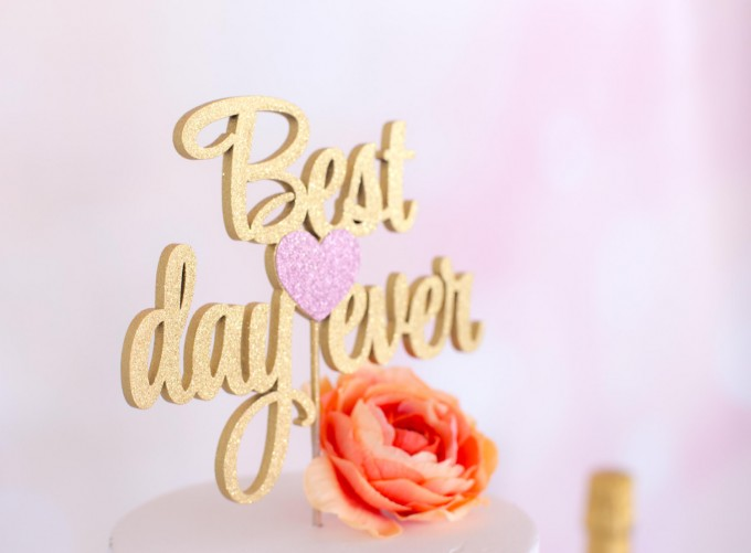 best day ever cake topper | win a free cake topper https://emmalinebride.com/2016-giveaway/free-cake-topper/