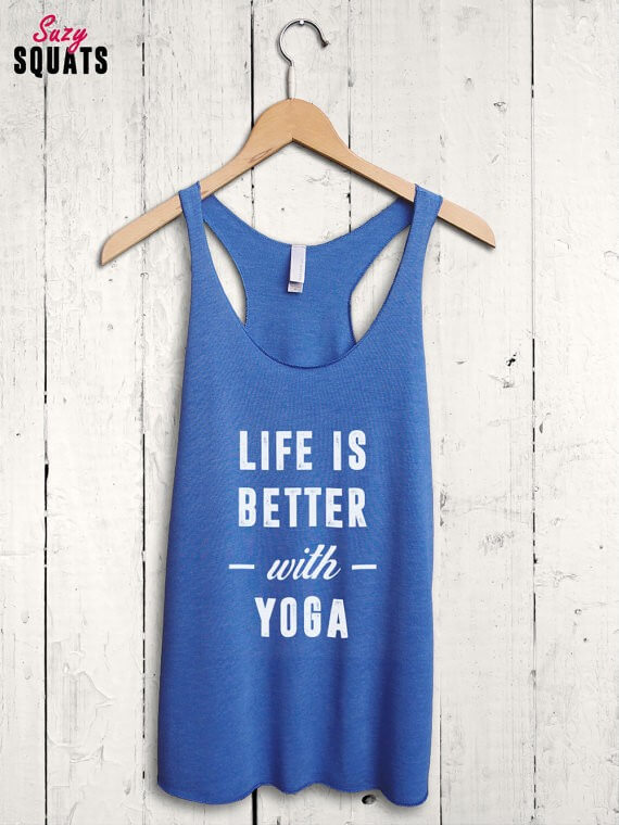 life is better with yoga tank top | bridesmaid yoga pants, tank tops, gifts & more | http://emmalinebride.com/gifts/bridesmaid-yoga-pants-gifts/