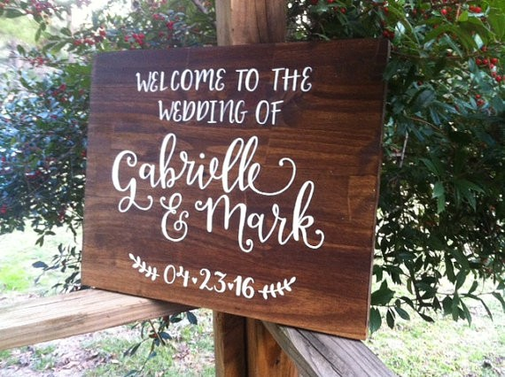 welcome to the wedding of sign by ArtAndSoulShoppe via 26 Things Guests Love at Weddings from A to Z | http://emmalinebride.com/planning/things-guests-love-at-weddings/