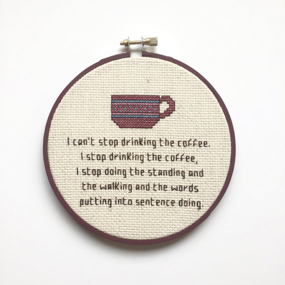 cant-stop-drinking-the-coffee-and-the-things-doing-stitch-art-by-bananyastand