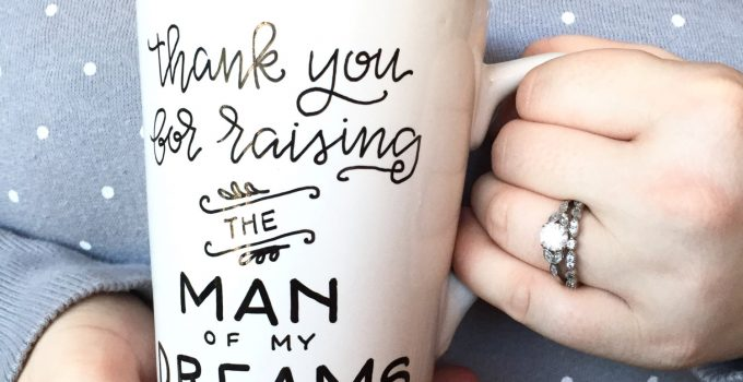 thank-you-for-raising-the-man-of-my-dreams-mug