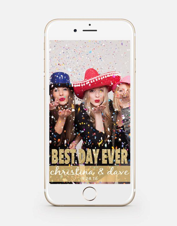 best day ever snapchat filter by CleytonDesignCo