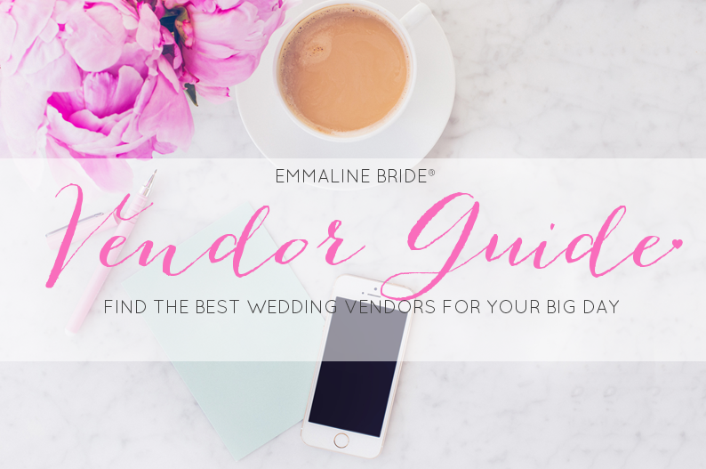 Wedding Vendors List: The Vendor Guide by Emmaline Bride®