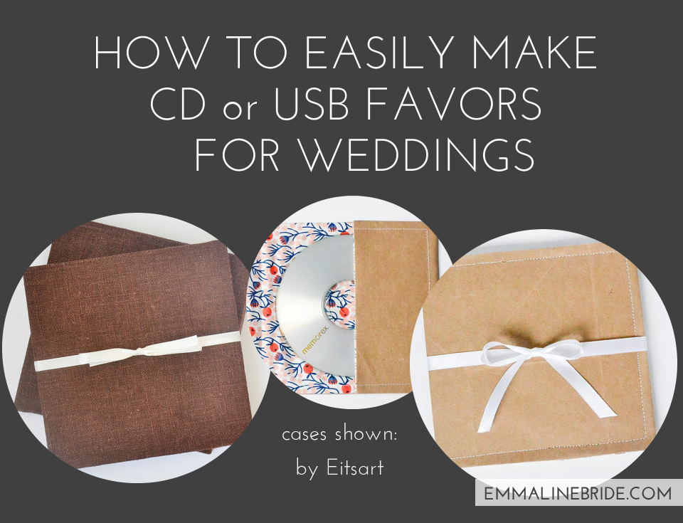How to Make CD Wedding Favors or USB Wedding Favors