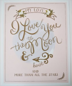 love you to the moon and back | #wedding Wedding Poster Ideas for (Easy!) Decor