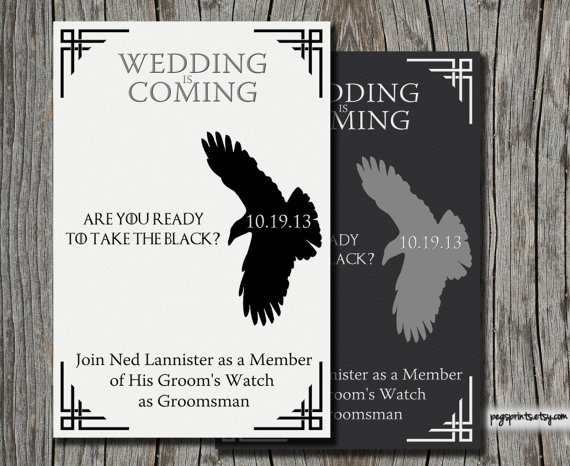 game of thrones be my groomsmen card | Funny Groomsmen Cards He'll Actually Want to Send | via http://emmalinebride.com/groomsmen/groomsmen-cards-funny/