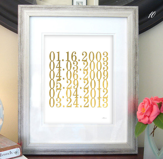 gold foil special dates print via 16 Unique Wedding Date Gifts http://emmalinebride.com/gifts/wedding-date-gifts/