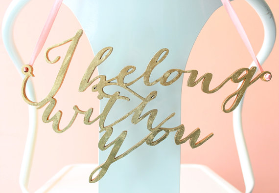 i belong with you chair sign | via http://emmalinebride.com/decor/bride-and-groom-chairs/