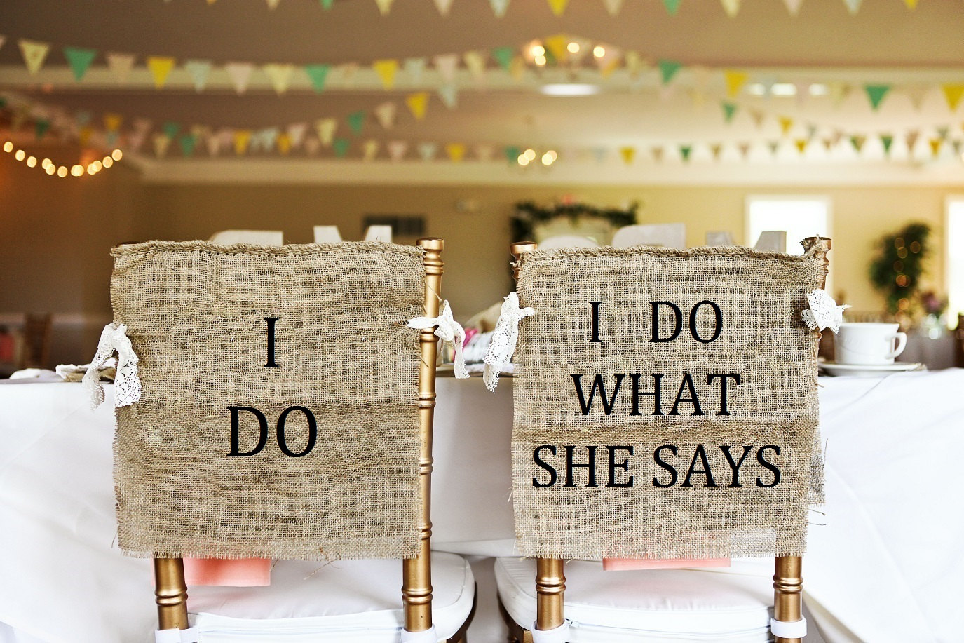 i do what she says chair signs | via bride and groom chair signs http://emmalinebride.com/decor/bride-and-groom-chairs/