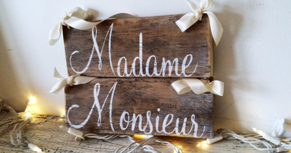 madame monsieur chair signs | via bride and groom chair signs http://emmalinebride.com/decor/bride-and-groom-chairs/