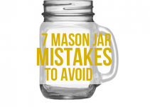 mason jar mistakes to avoid