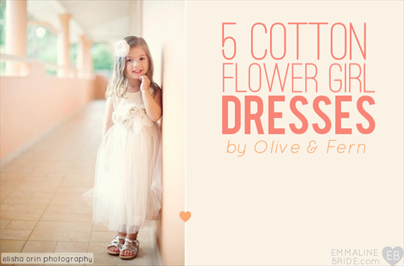 Organic Cotton Flower Girl Dresses (by Olive & Fern, photo on left by Elisha Orin Photography, feature via EmmalineBride.com) #handmade #wedding #flower-girl #dresses