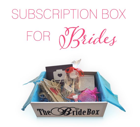 Subscription Box for Brides -- The Bride Box